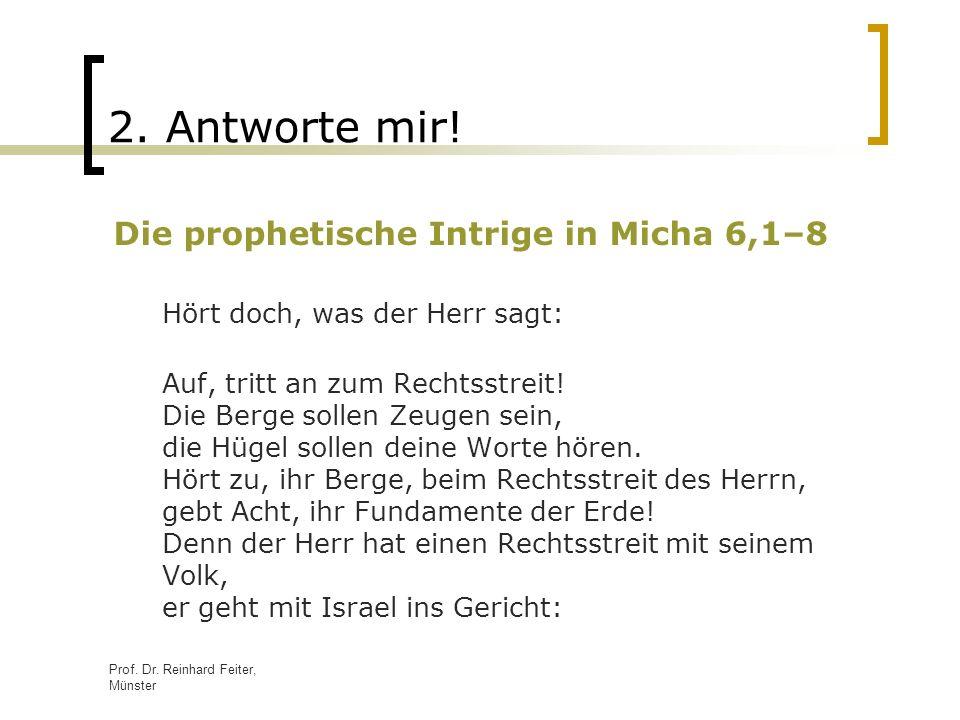 2. Antworte mir! Die prophetische Intrige in Micha 6,1–8