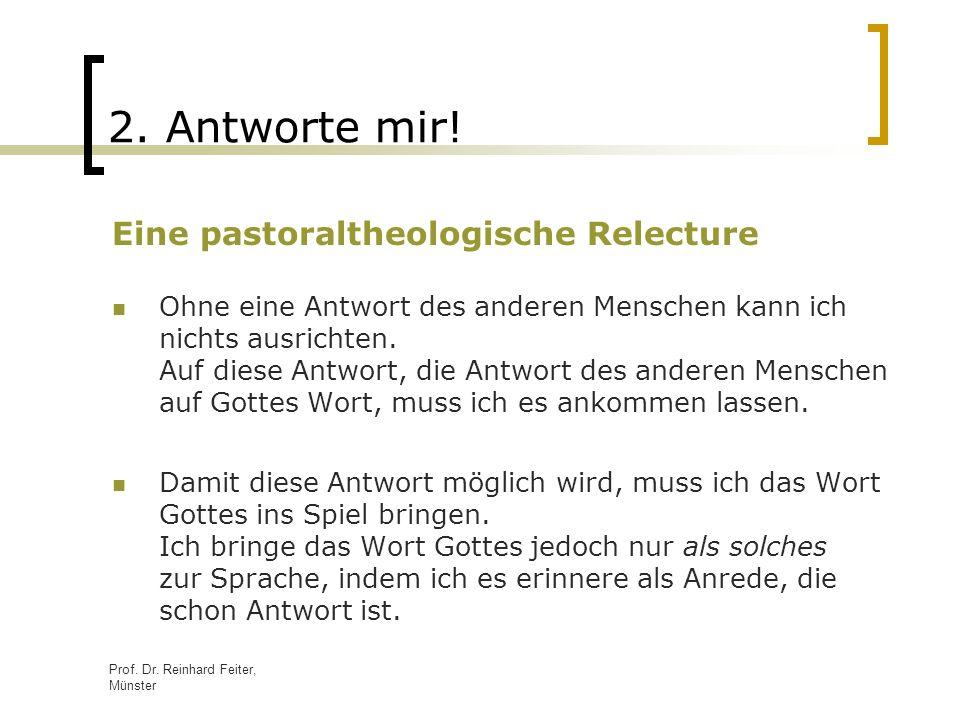 2. Antworte mir! Eine pastoraltheologische Relecture
