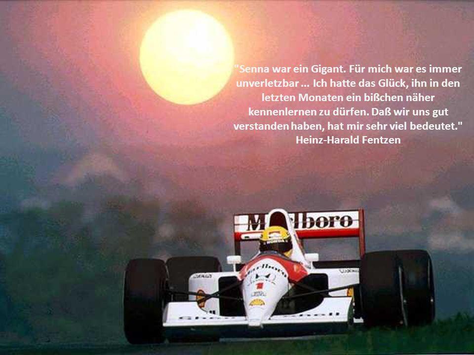 Senna war ein Gigant. Für mich war es immer unverletzbar