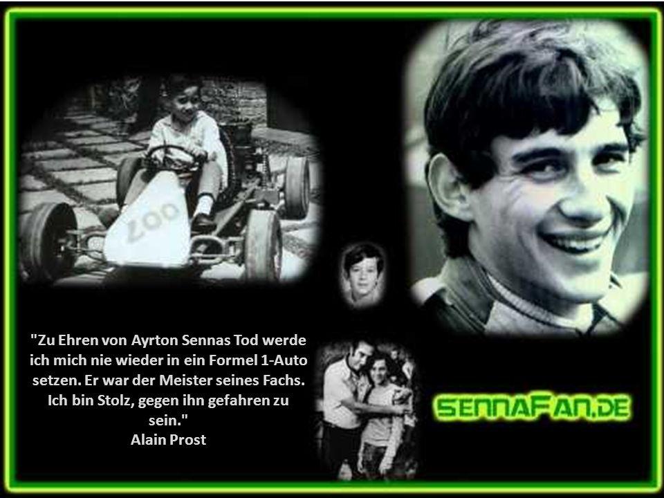 Zu Ehren von Ayrton Sennas Tod werde ich mich nie wieder in ein Formel 1-Auto setzen.