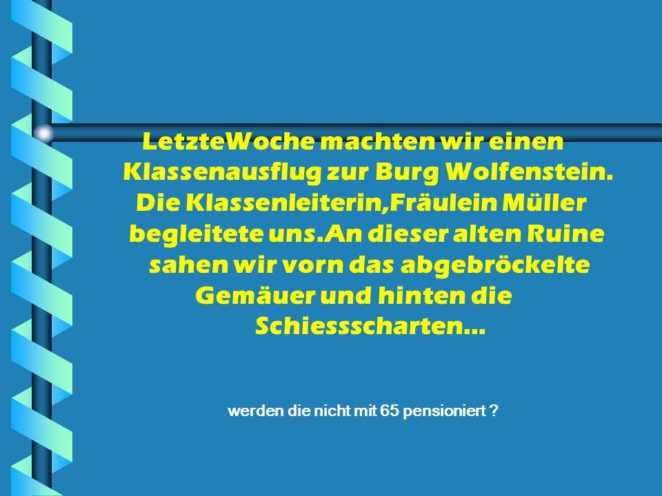 LetzteWoche machten wir einen Klassenausflug zur Burg Wolfenstein.