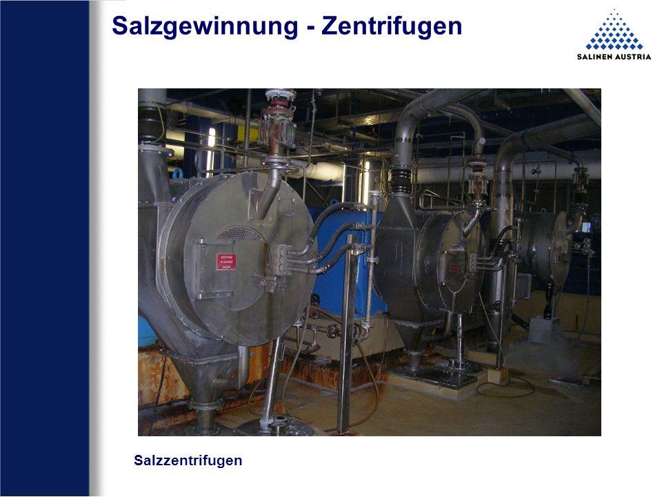 Salzgewinnung - Zentrifugen