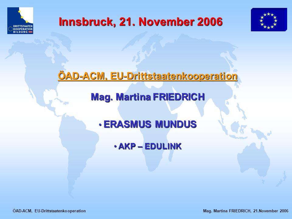 ÖAD-ACM, EU-Drittstaatenkooperation