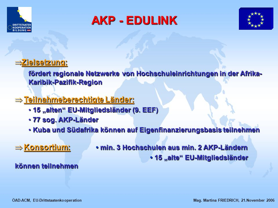 AKP - EDULINK Zielsetzung: