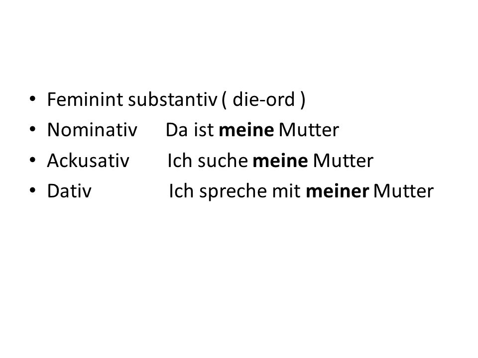 Feminint substantiv ( die-ord )