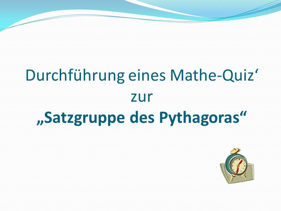 """Durchführung eines Mathe-Quiz' zur """"Satzgruppe des Pythagoras"""