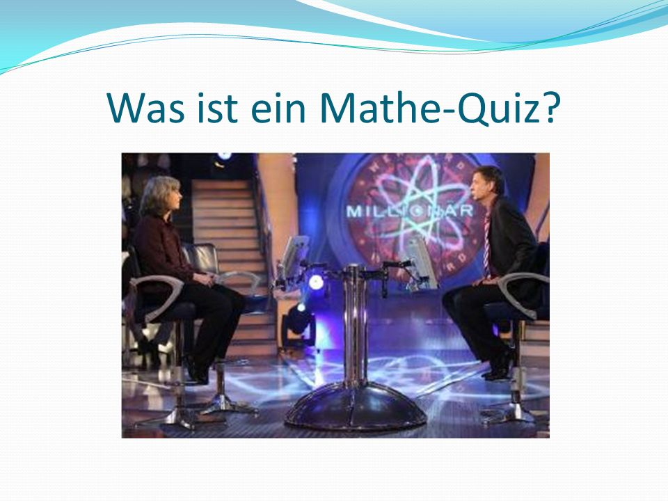 Was ist ein Mathe-Quiz