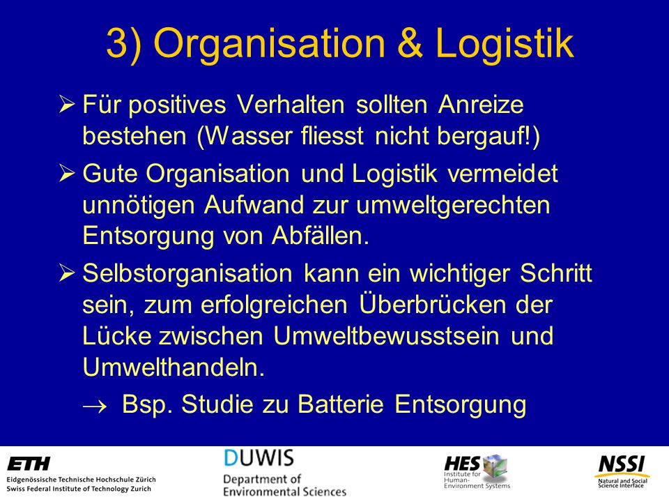3) Organisation & Logistik
