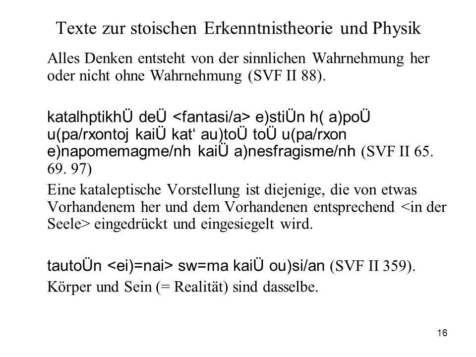 Texte zur stoischen Erkenntnistheorie und Physik