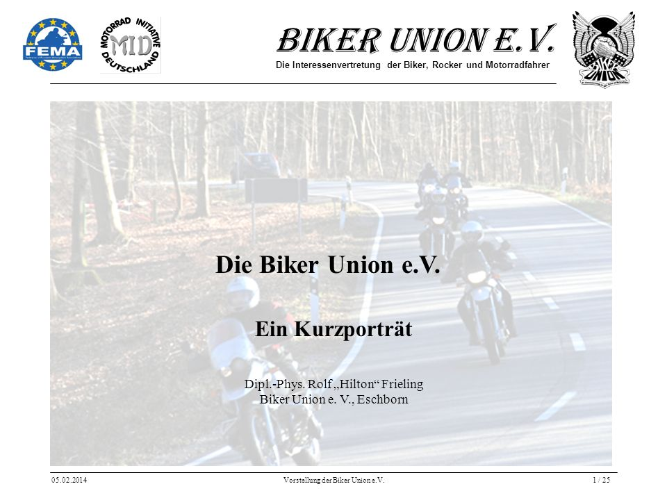 Die Biker Union e.V. Ein Kurzporträt