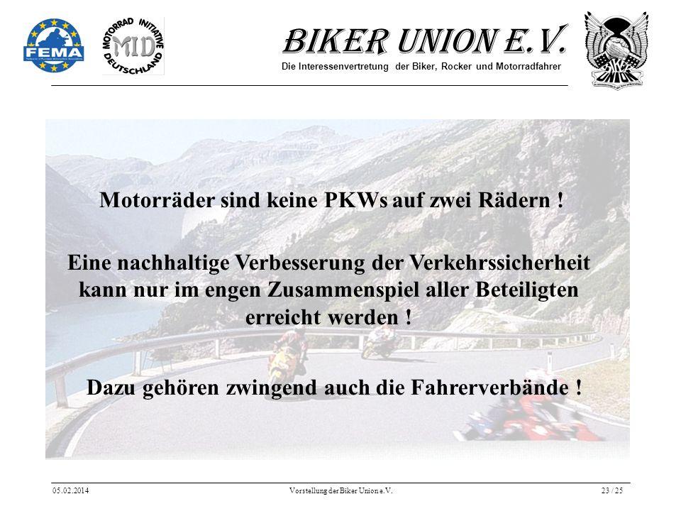 Motorräder sind keine PKWs auf zwei Rädern !