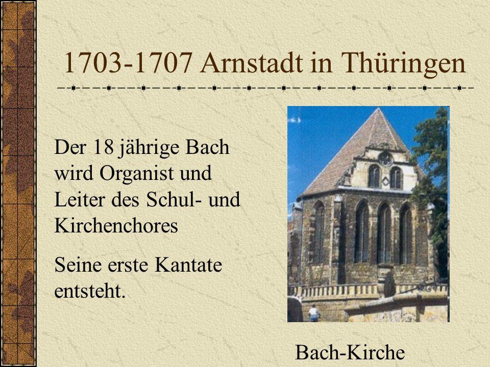1703-1707 Arnstadt in Thüringen