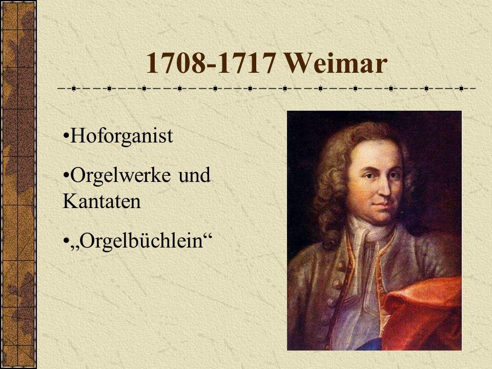 """1708-1717 Weimar Hoforganist Orgelwerke und Kantaten """"Orgelbüchlein"""