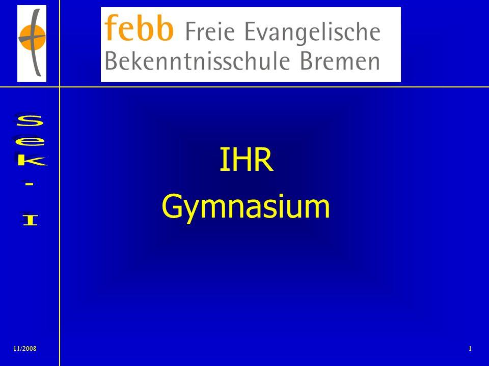 IHR Gymnasium 11/2008