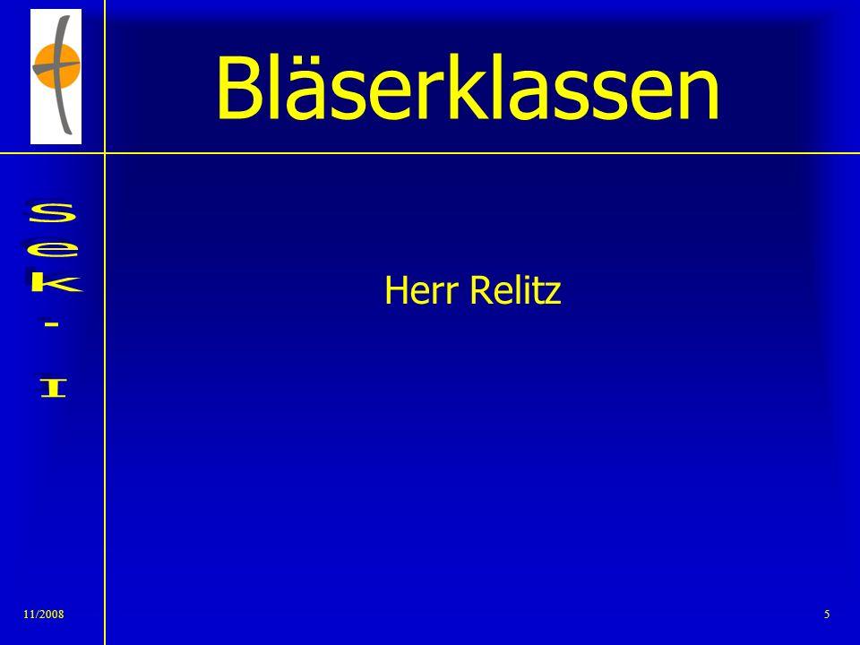 Bläserklassen Herr Relitz 11/2008