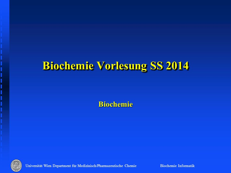 Biochemie Vorlesung SS 2014