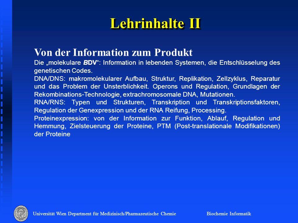 Lehrinhalte II Von der Information zum Produkt