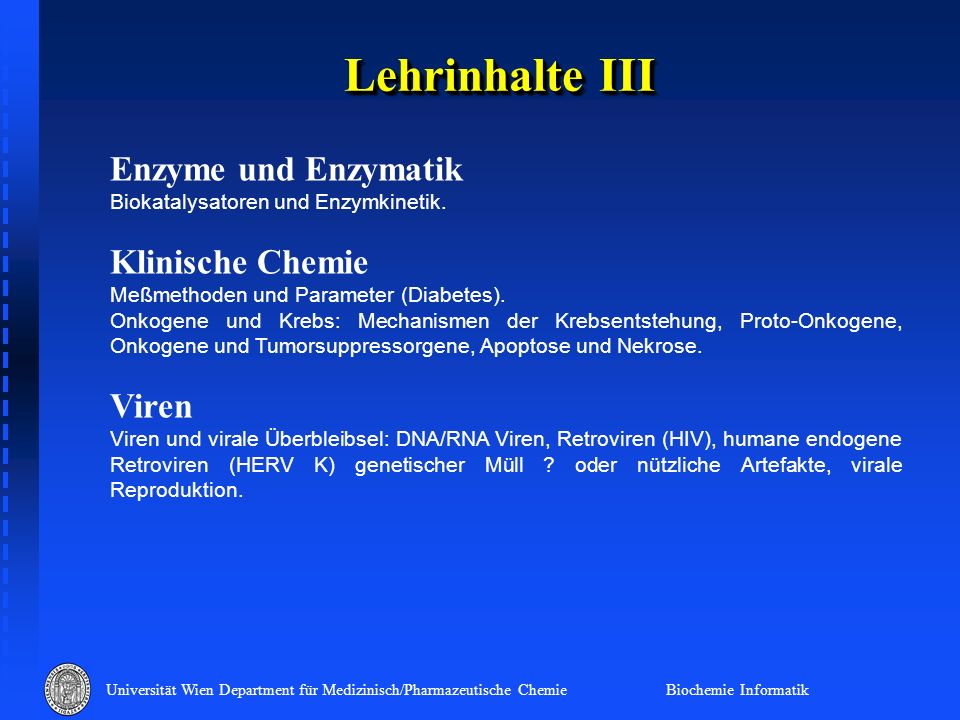 Lehrinhalte III Enzyme und Enzymatik Klinische Chemie Viren