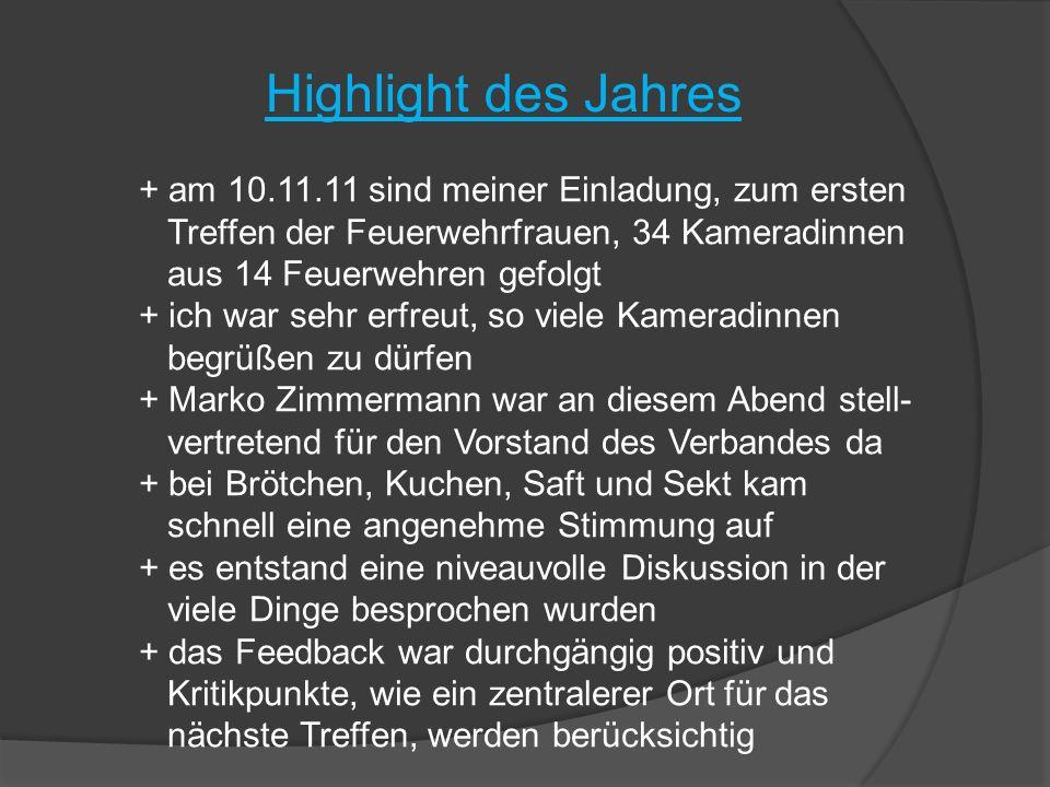 Highlight des Jahres + am 10.11.11 sind meiner Einladung, zum ersten