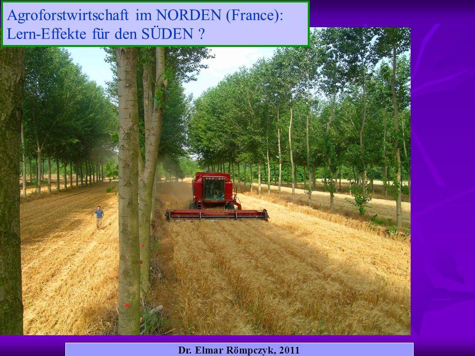 Agroforstwirtschaft im NORDEN (France): Lern-Effekte für den SÜDEN