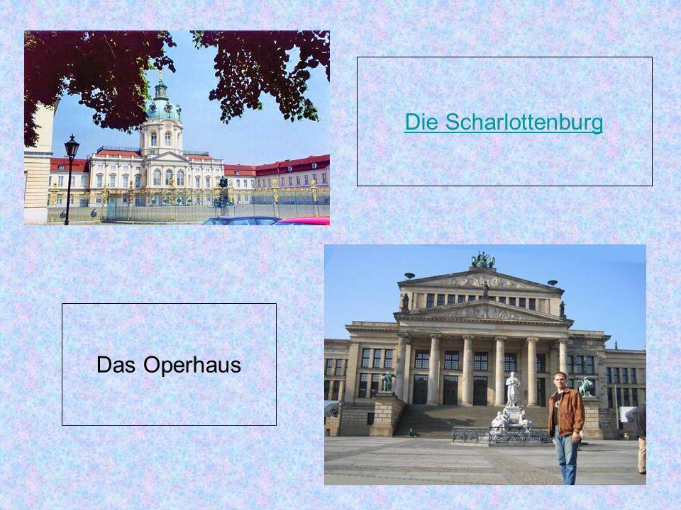 Die Scharlottenburg Das Operhaus