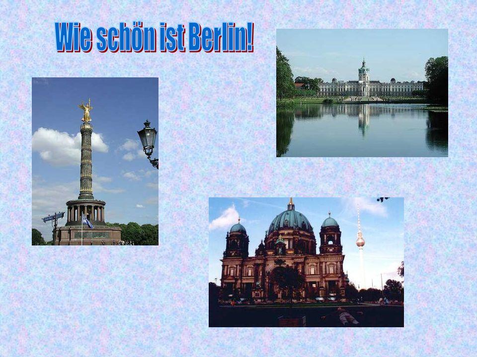 Wie schön ist Berlin!
