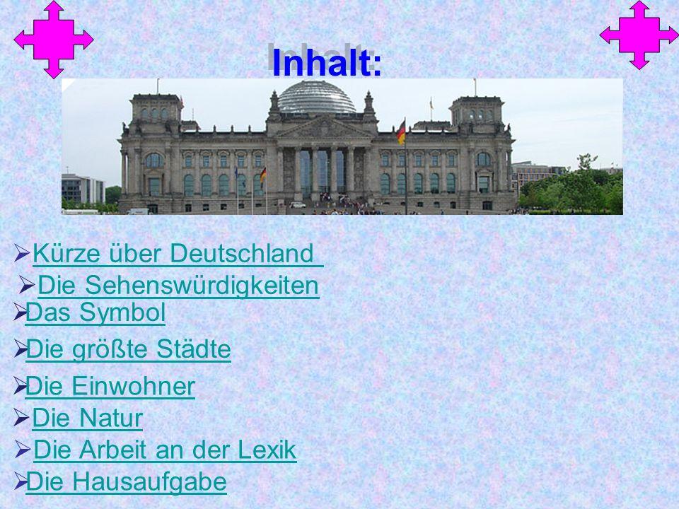 Inhalt: Kürze über Deutschland Die Sehenswürdigkeiten Das Symbol
