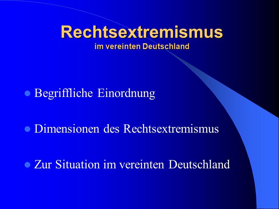 Rechtsextremismus im vereinten Deutschland