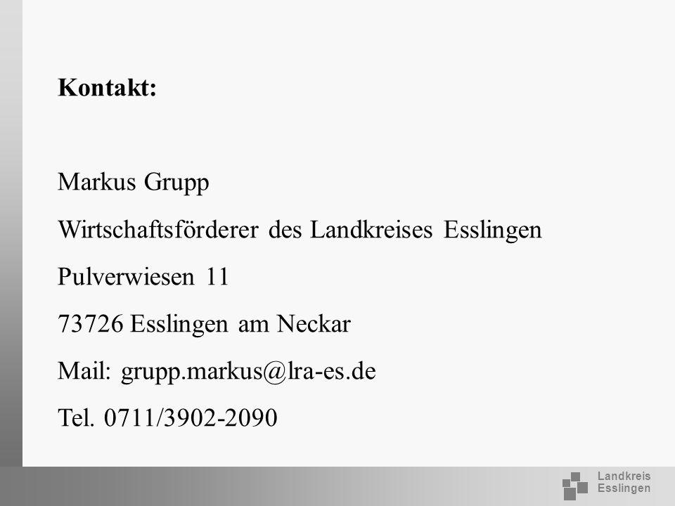 Kontakt: Markus Grupp. Wirtschaftsförderer des Landkreises Esslingen. Pulverwiesen 11. 73726 Esslingen am Neckar.