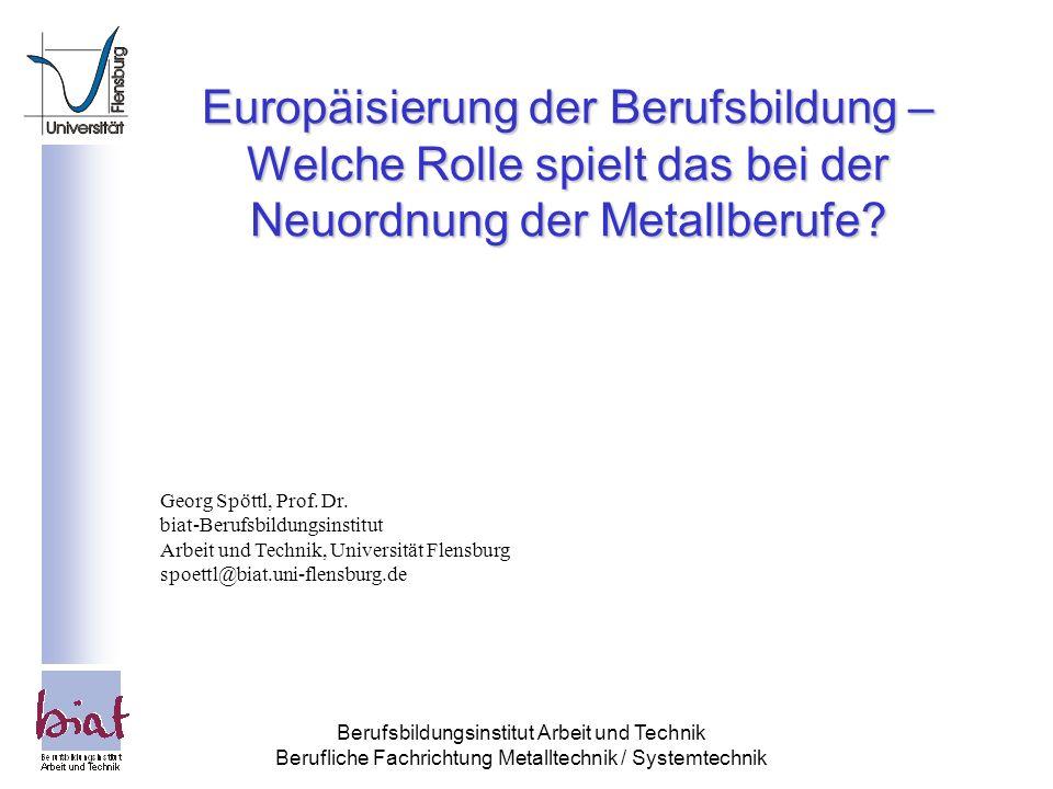 Europäisierung der Berufsbildung – Welche Rolle spielt das bei der Neuordnung der Metallberufe