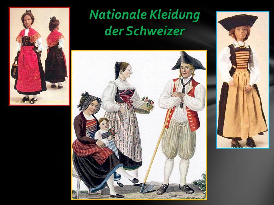 Nationale Kleidung der Schweizer