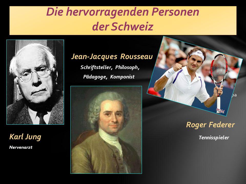 Die hervorragenden Personen der Schweiz