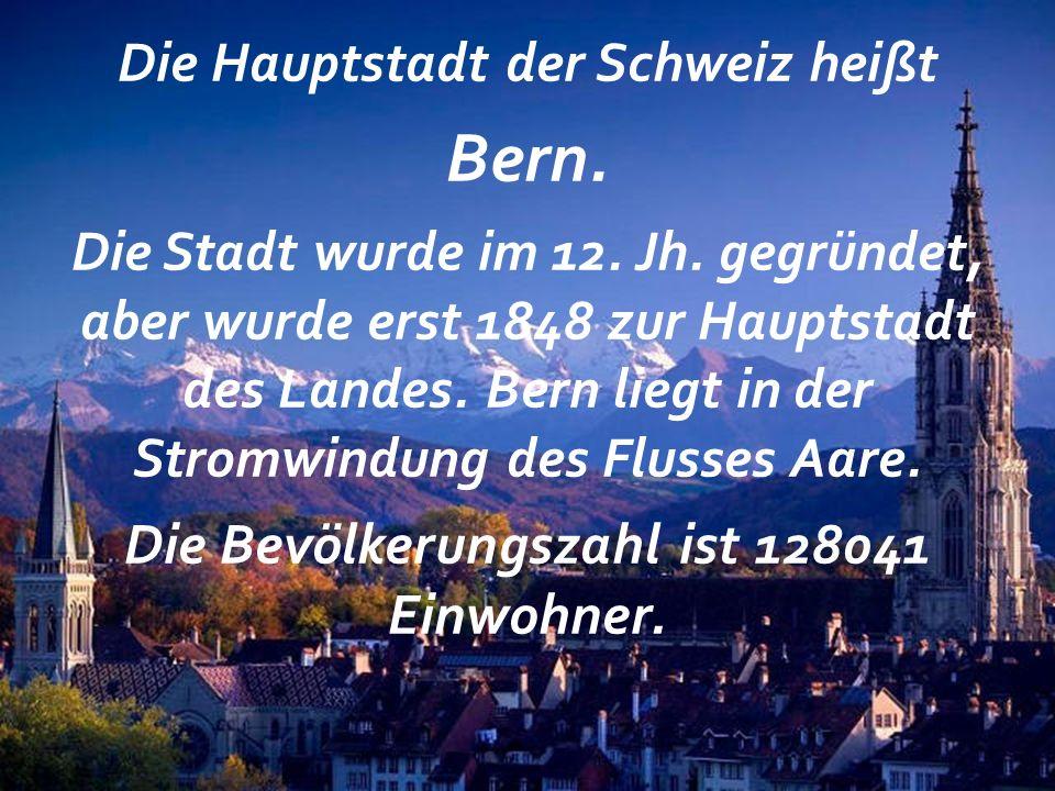 Bern. Die Bevölkerungszahl ist 128041 Einwohner.