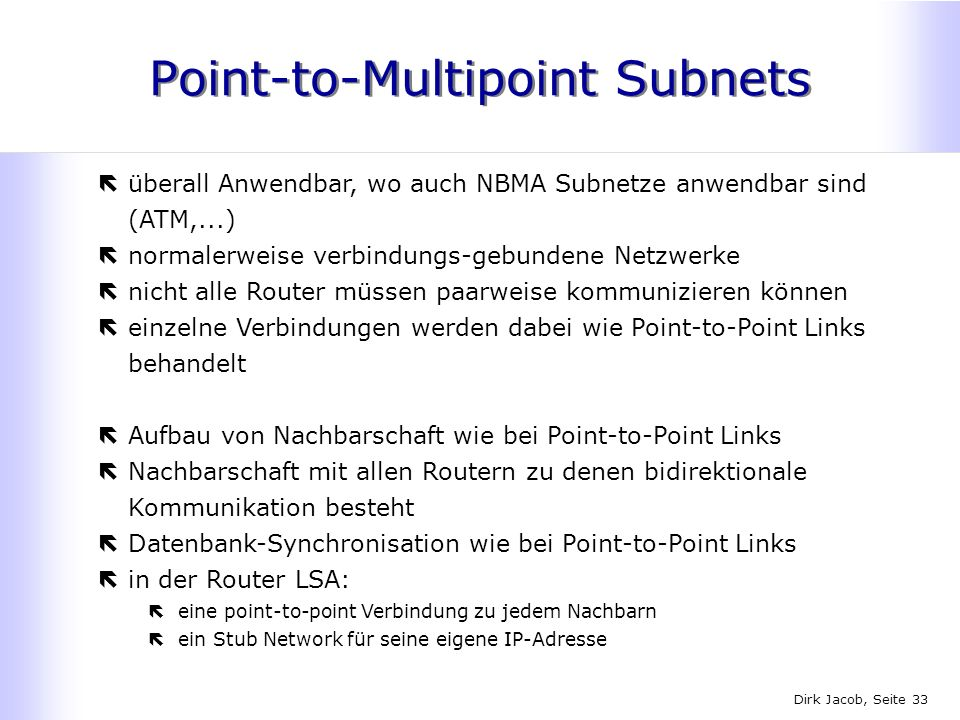 Point-to-Multipoint Subnets