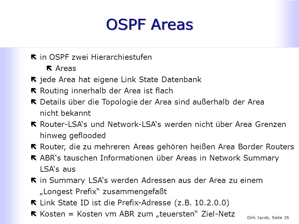 OSPF Areas in OSPF zwei Hierarchiestufen Areas
