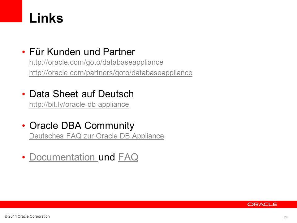Links Für Kunden und Partner http://oracle.com/goto/databaseappliance