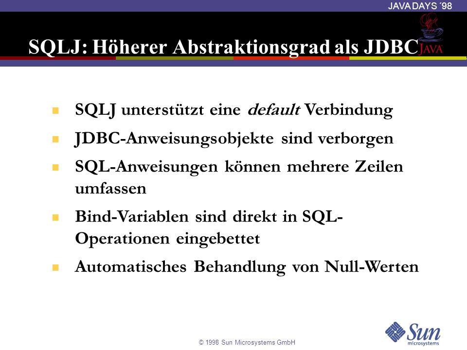 SQLJ: Höherer Abstraktionsgrad als JDBC
