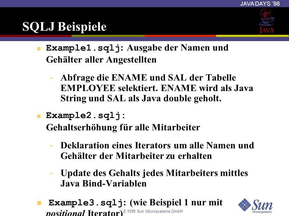 SQLJ Beispiele Example1.sqlj: Ausgabe der Namen und Gehälter aller Angestellten.
