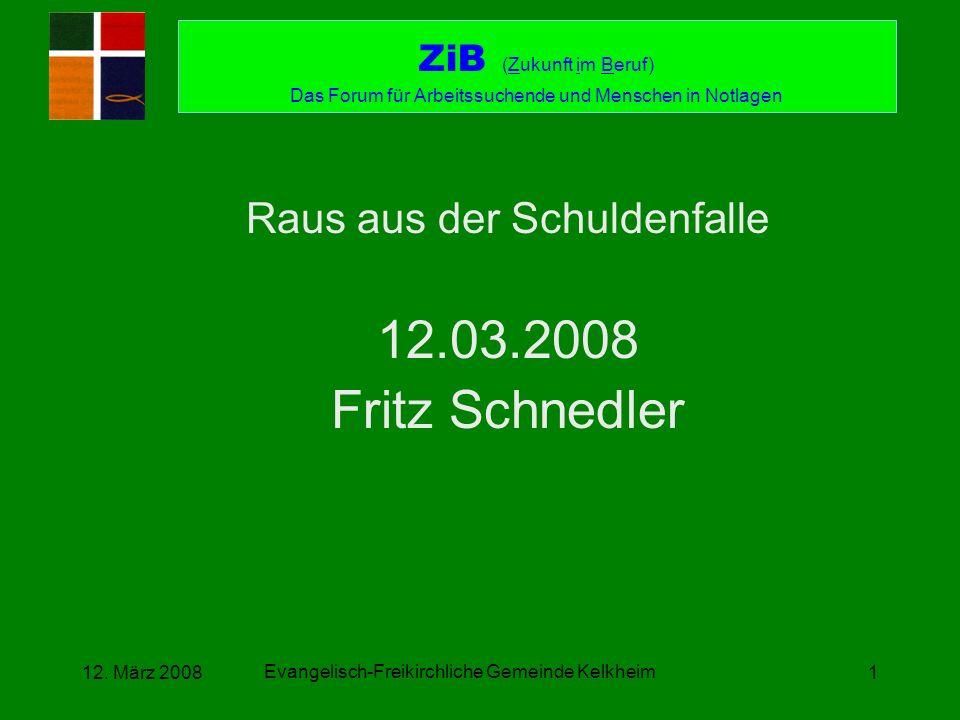 12.03.2008 Fritz Schnedler Raus aus der Schuldenfalle
