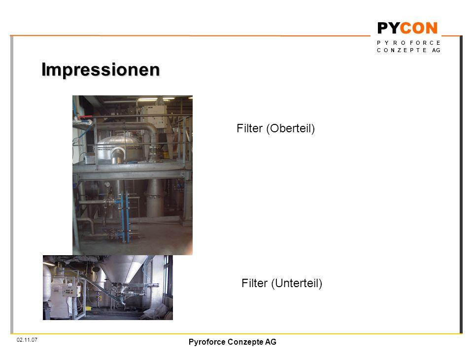 Impressionen Filter (Oberteil) Filter (Unterteil) 02.11.07