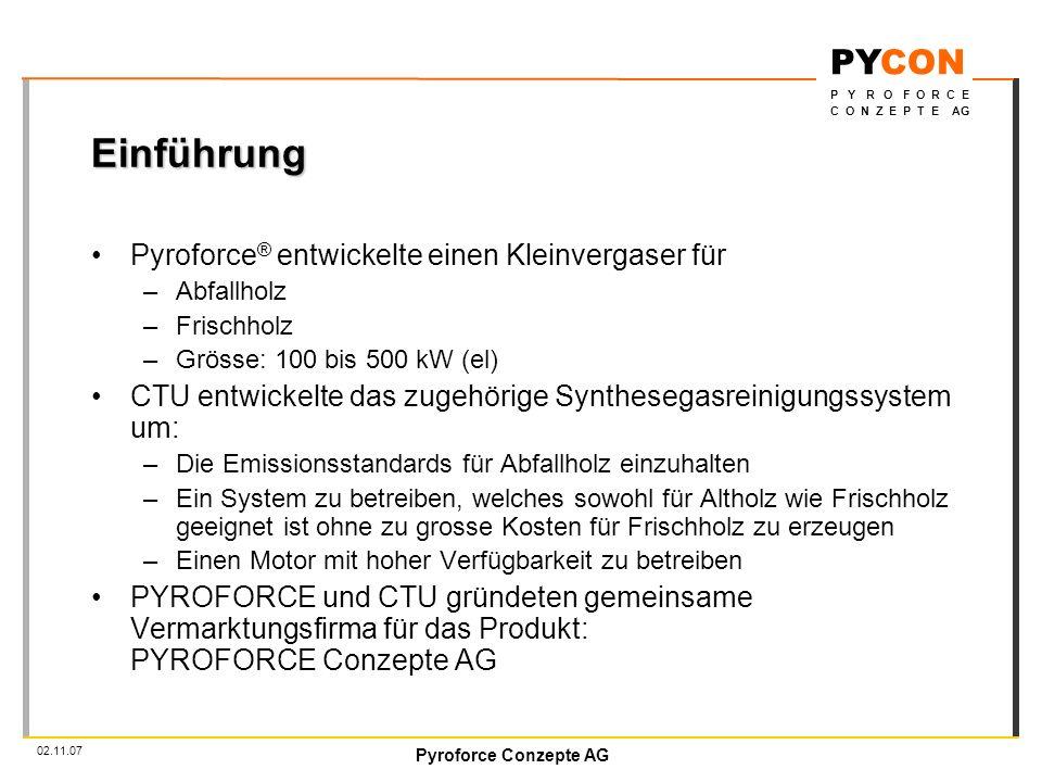 Einführung Pyroforce® entwickelte einen Kleinvergaser für