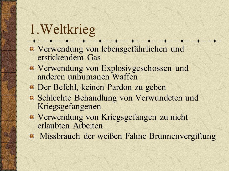 1.Weltkrieg Verwendung von lebensgefährlichen und erstickendem Gas