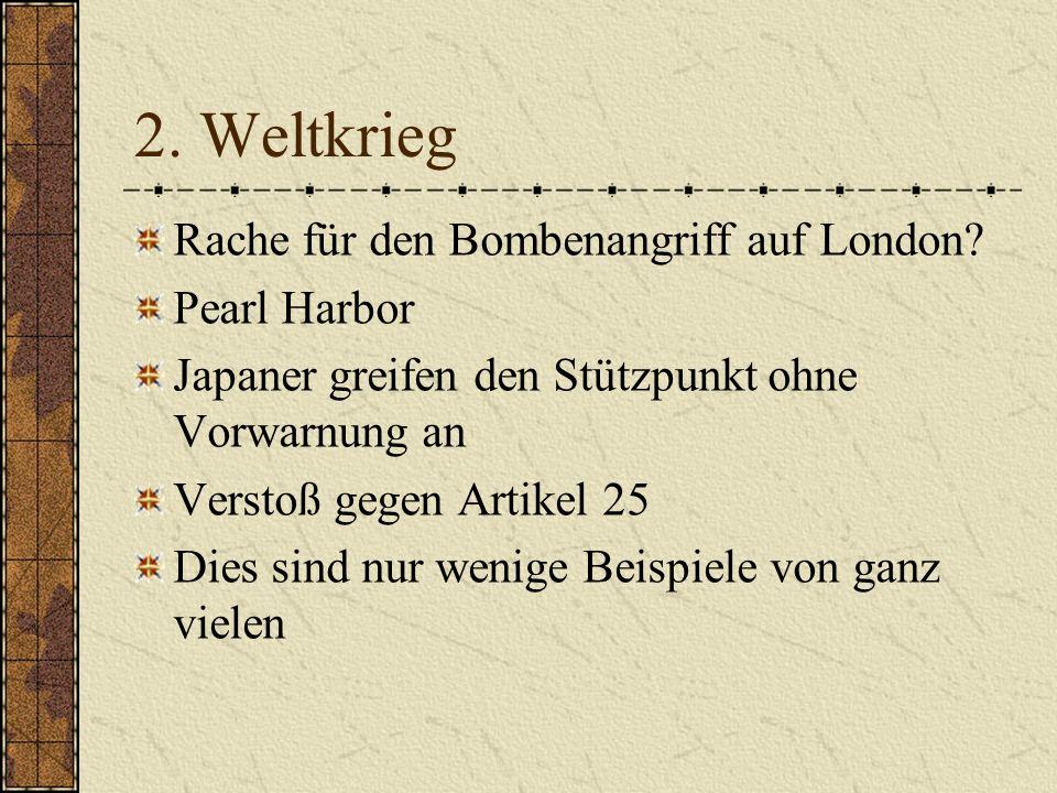 2. Weltkrieg Rache für den Bombenangriff auf London Pearl Harbor