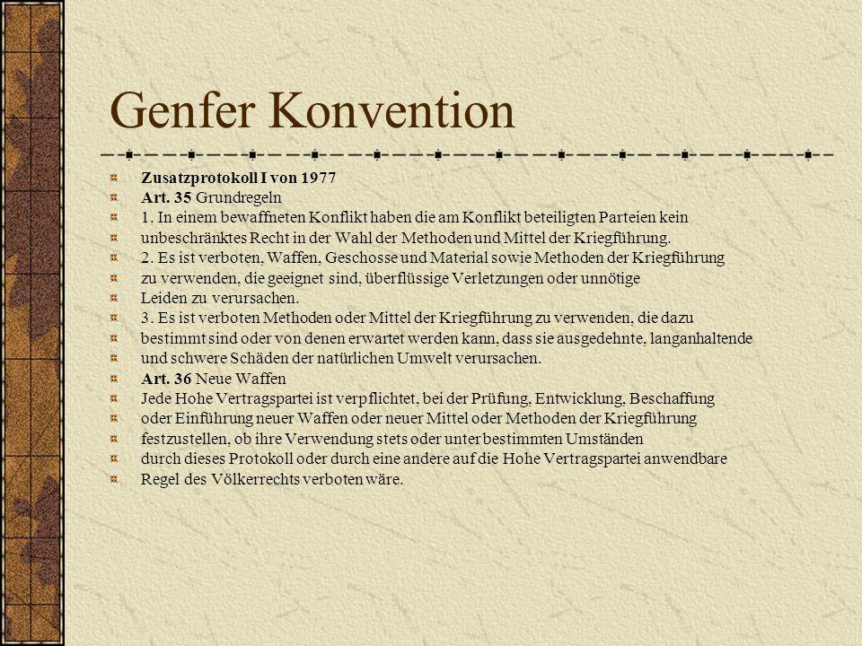 Genfer Konvention Zusatzprotokoll I von 1977 Art. 35 Grundregeln
