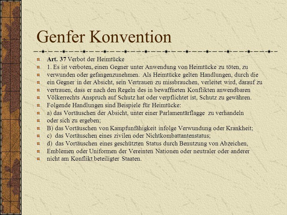 Genfer Konvention Art. 37 Verbot der Heimtücke
