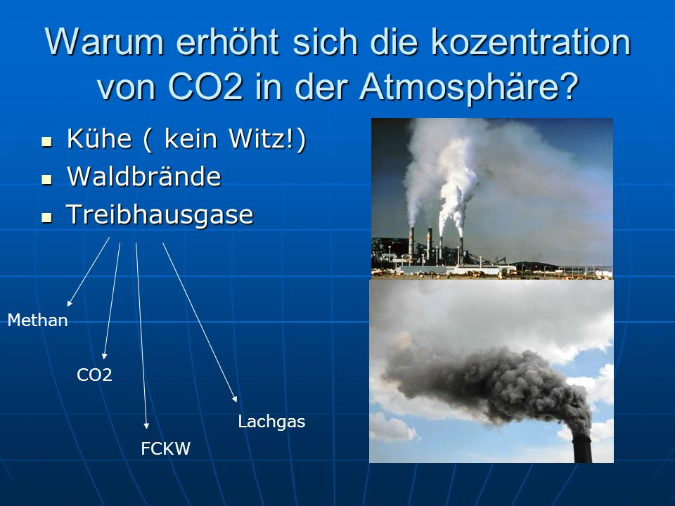 Warum erhöht sich die kozentration von CO2 in der Atmosphäre
