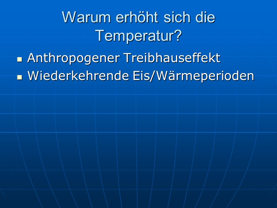 Warum erhöht sich die Temperatur
