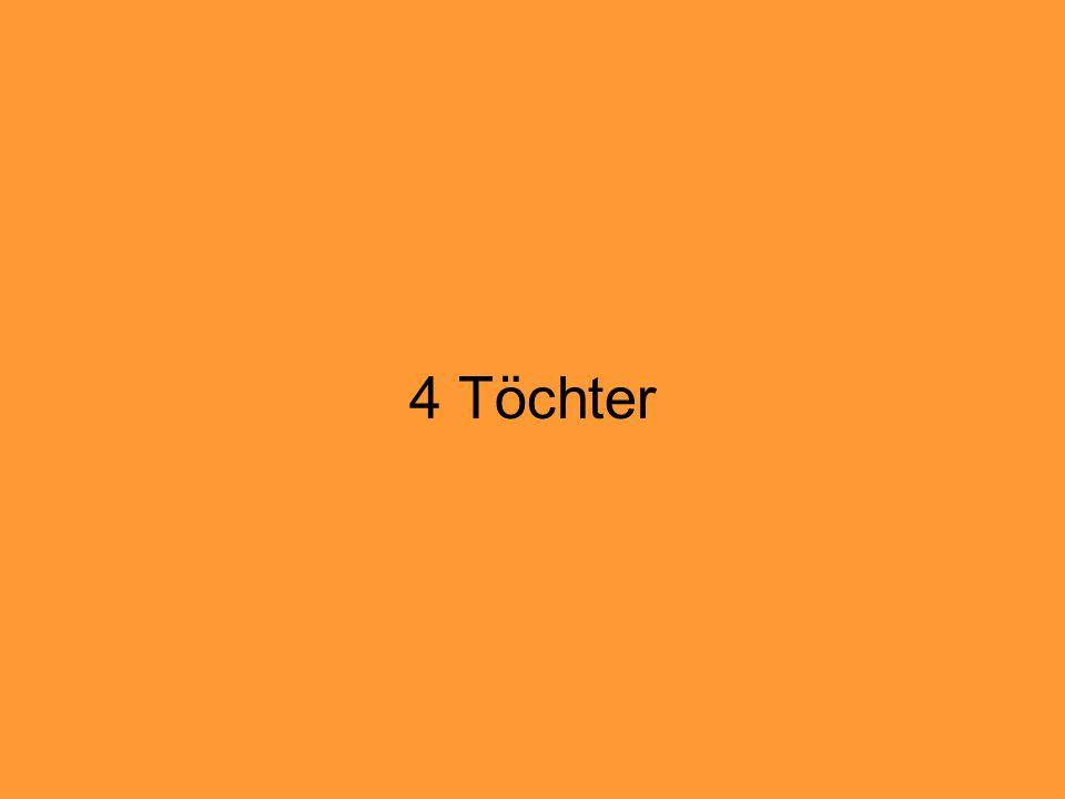 4 Töchter
