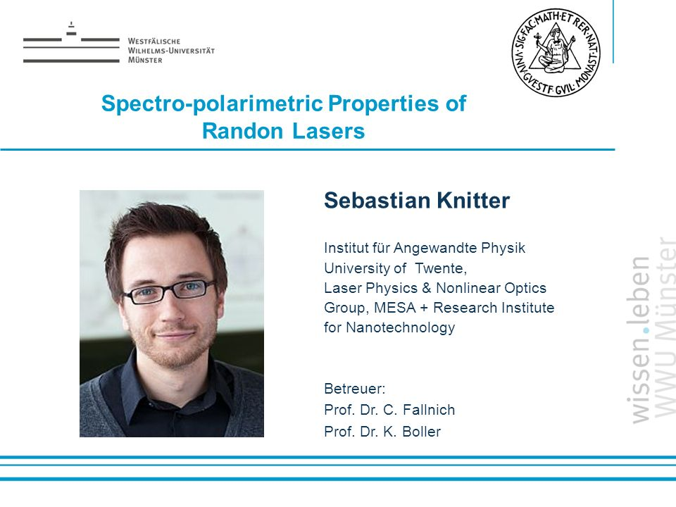 Spectro-polarimetric Properties of