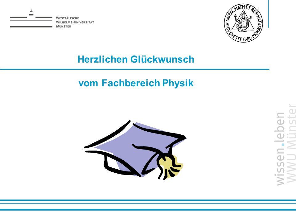 Herzlichen Glückwunsch vom Fachbereich Physik